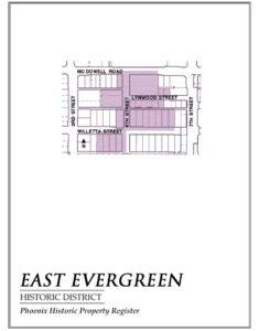 East Evergreen Historic District Map Phoenix AZ